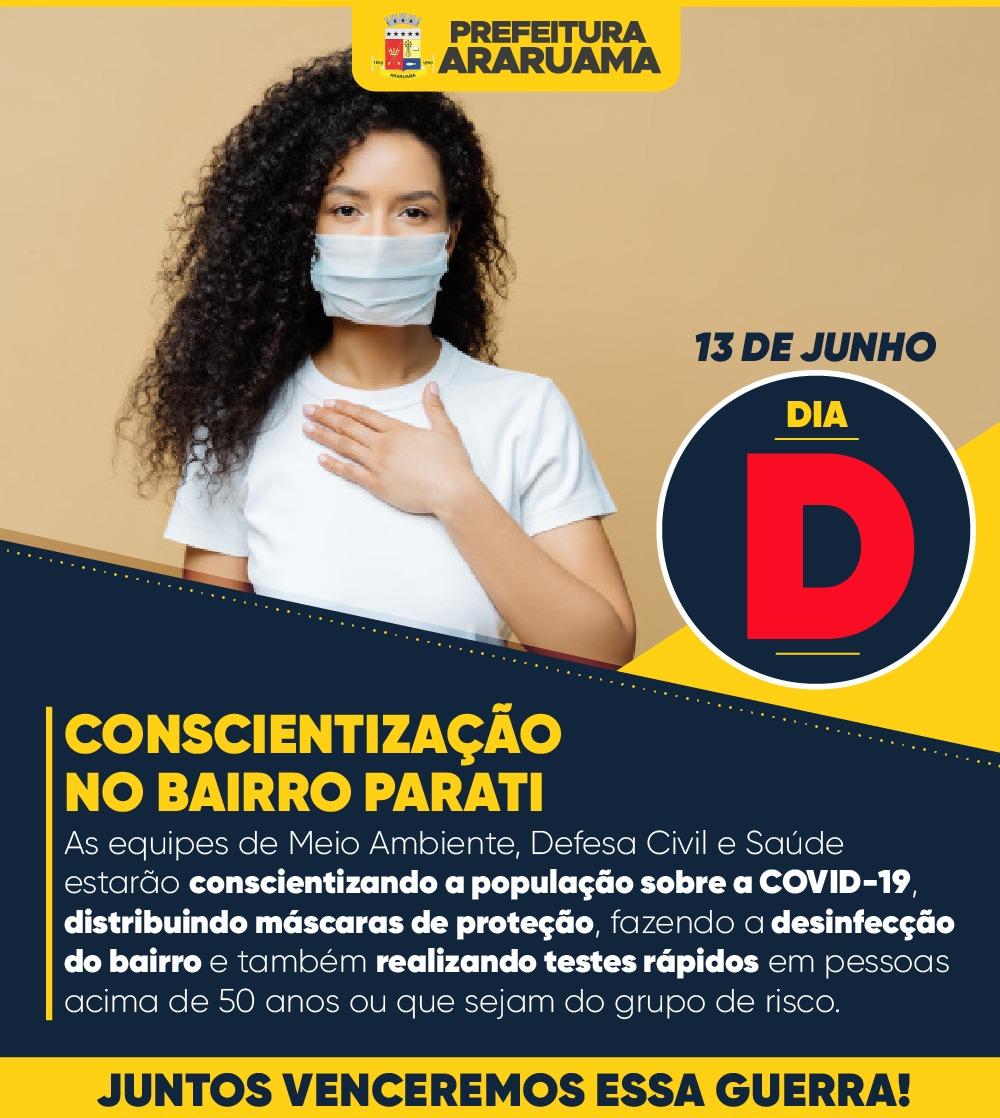 Prefeitura de Araruama vai realizar Dia D da Conscientização sobre os riscos e prevenção ao Coronavírus no bairro Parati