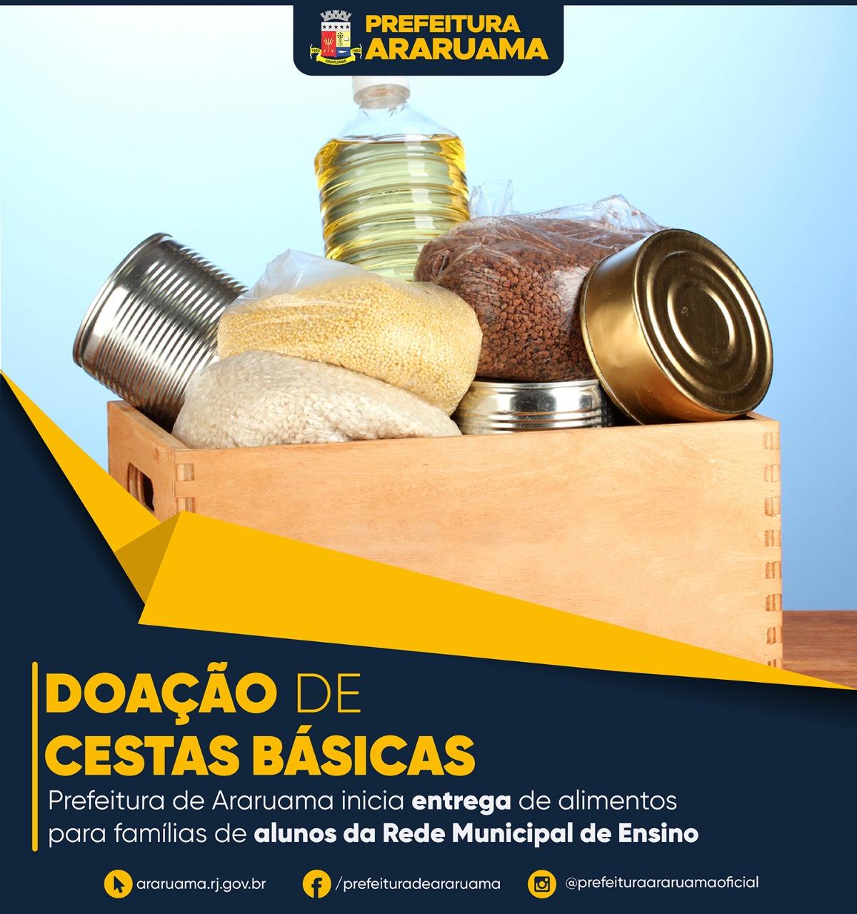 Prefeitura de Araruama continua na terça-feira (14) a entrega de cestas básicas para famílias de alunos da rede municipal