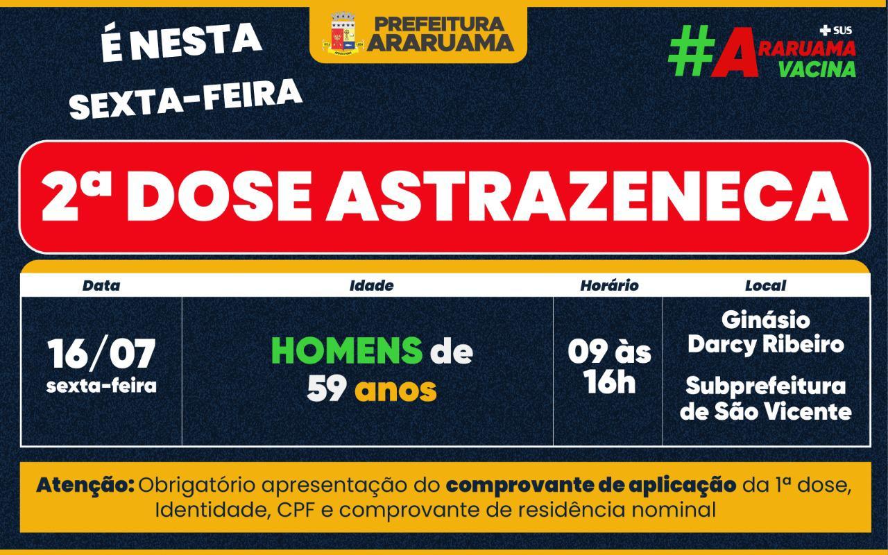 Vacinação da segunda dose da Astrazeneca para essa sexta-feira, 16