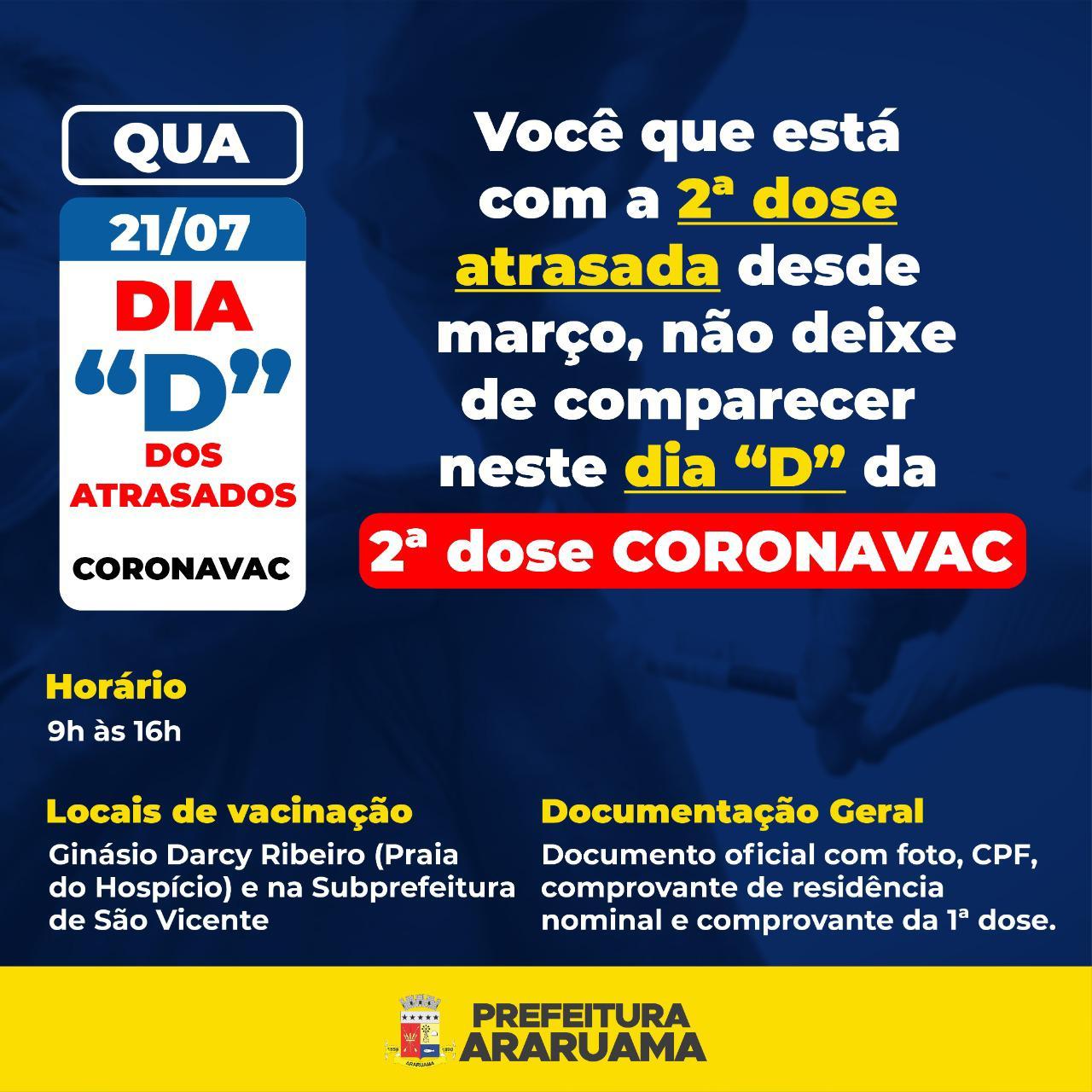 """Prefeitura de Araruama realiza o """" Dia D dos atrasados"""" para quem não tomou a segunda dose da Coronavac"""